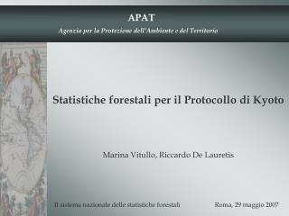Statistiche forestali per il Protocollo di Kyoto