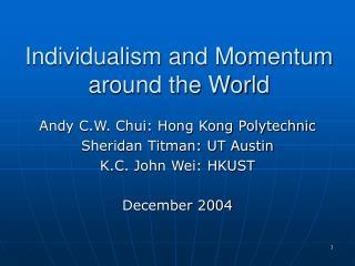 Individualism and Momentum around the World