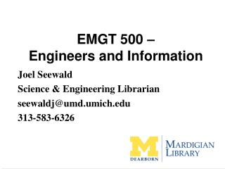 EMGT 500 –  Engineers and Information