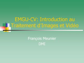 EMGU-CV: Introduction au Traitement d ' Images et Vid é o
