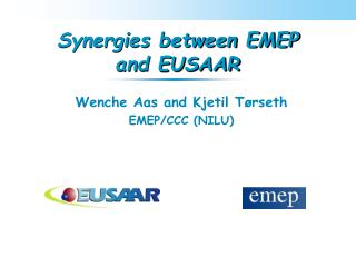 Synergies between EMEP and EUSAAR