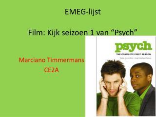 "EMEG-lijst Film: Kijk seizoen 1 van "" Psych """