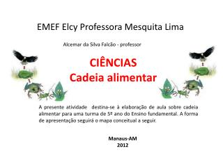 EMEF Elcy Professora Mesquita Lima