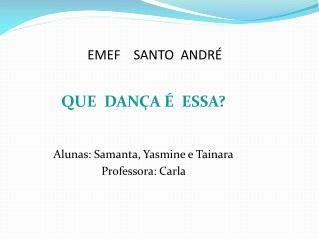 EMEF    SANTO  ANDRÉ