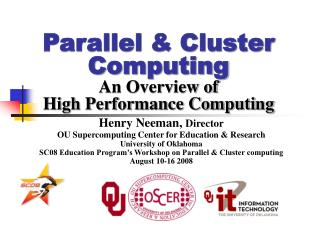 Parallel  Cluster Computing An Overview of High Performance Computing