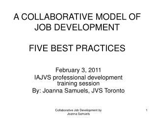 A COLLABORATIVE MODEL OF JOB DEVELOPMENT FIVE BEST PRACTICES
