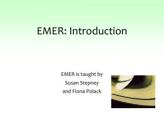 EMER: Introduction