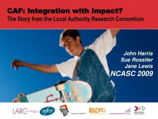 CAF: Integration with Impact? The Story from the Local Authority Research Consortium