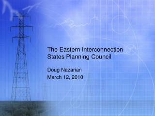 The Eastern Interconnection States Planning Council