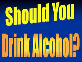 Should You