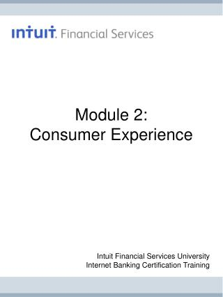 Module 2: Consumer Experience