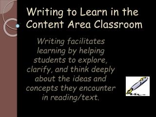 Writing to Learn in the Content Area Classroom