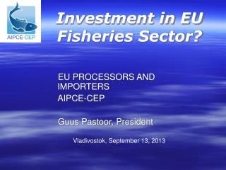 Investment in EU Fisheries Sector?
