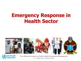 Emergency Response in Health Sector