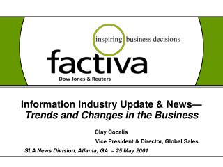 Information Industry Update & News� Trends and Changes in the Business