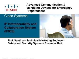 Cisco Systems  IP Interoperability and Collaboration System (IPICS)