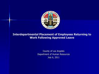Interdepartmental Placement of Employees Returning to Work Following Approved Leave