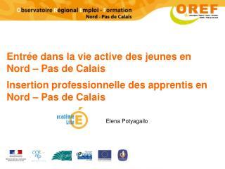 Entr�e dans la vie active des jeunes en Nord � Pas de Calais