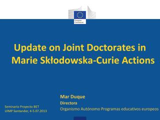 Update on Joint Doctorates in Marie Skłodowska-Curie Actions