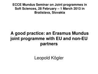 A good practice: an Erasmus Mundus joint programme with EU and non-EU partners