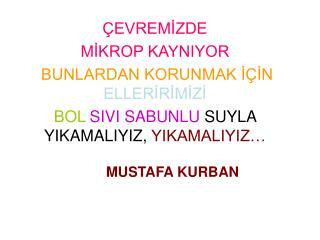 MUSTAFA KURBAN