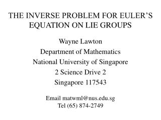 THE INVERSE PROBLEM FOR EULER'S EQUATION ON LIE GROUPS