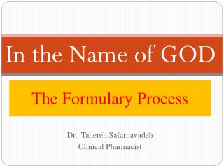 The Formulary Process