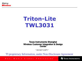 Texas Instruments Shanghai Wireless Customer Integration & Design Center