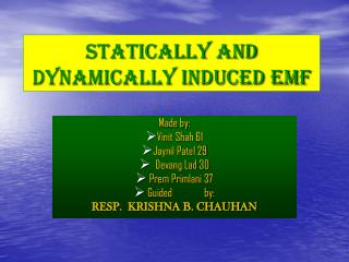 STATICALLY AND DYNAMICALLY INDUCED EMF