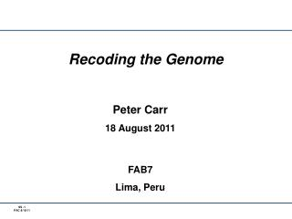 Recoding the Genome