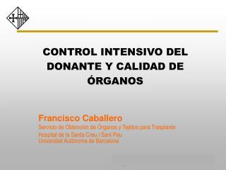 CONTROL INTENSIVO DEL DONANTE Y CALIDAD DE ÓRGANOS