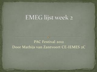 EMEG lijst week 2