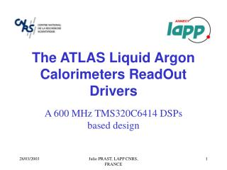 The ATLAS Liquid Argon Calorimeters ReadOut Drivers