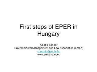 First steps of EPER in Hungary