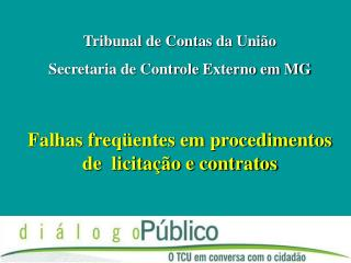 Falhas freq�entes em procedimentos de  licita��o e contratos