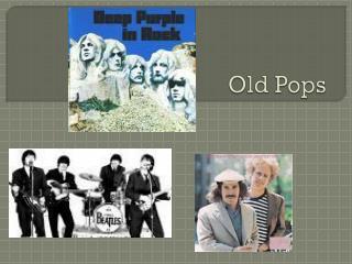 Old Pops