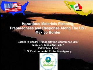 Hazardous Materials Planning, Preparedness and Response Along The US