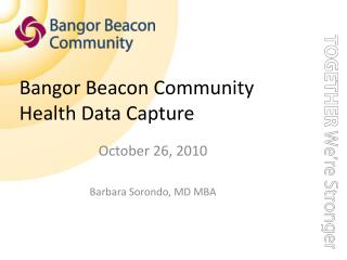 Bangor Beacon Community Health Data Capture