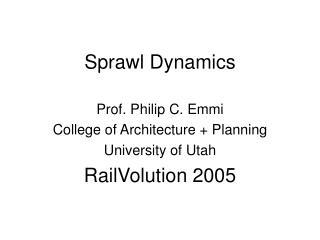 Sprawl Dynamics