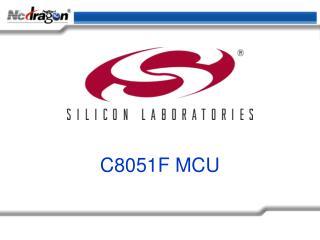 C8051F MCU