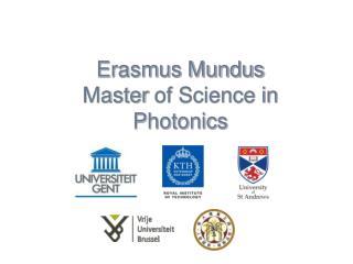 Erasmus Mundus  Master  of Science in Photonics