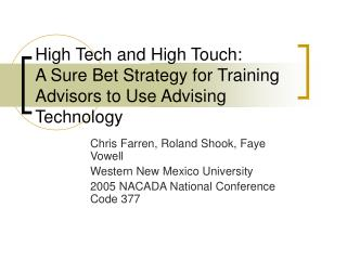 High Tech and High Touch: A Sure Bet Strategy for Training Advisors to Use Advising Technology