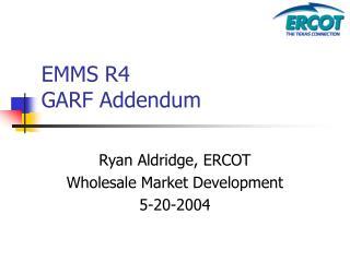 EMMS R4  GARF Addendum