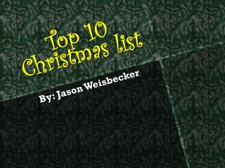 Top 10 Christmas list