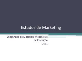 Estudos de Marketing