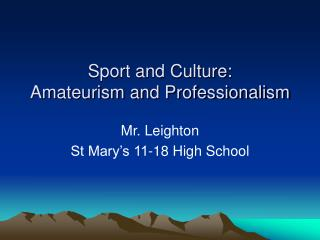 Sport and Culture: Amateurism and Professionalism