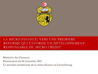 Ministère des F inances Présentation du 04 novembre 2011