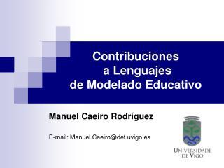Contribuciones  a Lenguajes  de Modelado Educativo