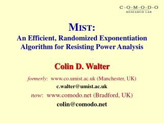 M IST :  An Efficient, Randomized Exponentiation Algorithm for Resisting Power Analysis