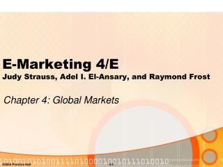 E-Marketing 4/E Judy Strauss, Adel I. El-Ansary, and Raymond Frost